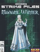 Enemy Strike File: Madame Winter [Mutants and Masterminds]