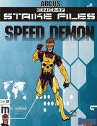 Enemy Strike File: Speed Demon