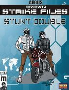 Enemy Strike File: Stunt Double [Mutants and Masterminds]