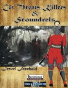Cut Throats, Killers, and Scoundrels - Jewel Freehold