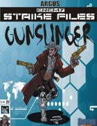 Enemy Strike File: Gunslinger