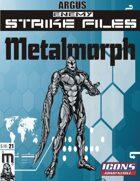 Enemy Strike File: Metalmorph [Icons]