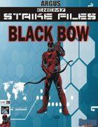 Enemy Strike File: Black Bow