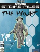 Enemy Strike File: The Haunt