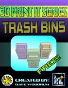 3D Print It: Trash Bins