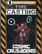 TYPE Casting: Cosmic Crusaders