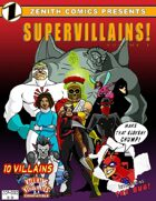 Zenith Comics Presents: Supervillains (V&V 2.1)