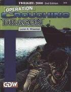 T2000 v2 Operation Crouching Dragon