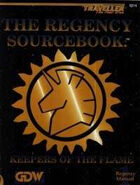 TNE-0314 Regency Sourcebook: Keepers of the Flame