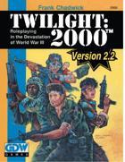 T2000 v2  Twilight: 2000 2nd Edition Version 2.2