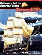 T2000 v1 Gateway to the Spanish Main