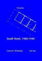 Small Hotel, 1900-1940