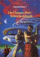 German Traveller- Die Chamax-Pest/Schreckenshorde