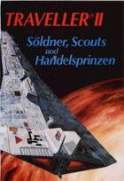 German Traveller-  Core II - Söldner, Scouts und Handelsprinzen