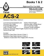 CT-F ACS-2 FASA Adventure Class Ships, Volume 2- For Traveller