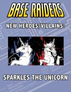 New Heroes/Villains: Sparkles the Unicorn