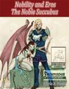 The Noble Succubus