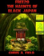 Free20: The Haunts of Black Tokyo