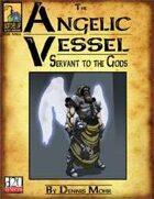 The Angelic Vessel
