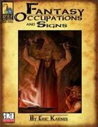Fantasy Occupations & Signs