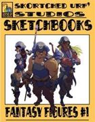 Skortched Urf' Studios Sketchbook: Fantasy Figures #1