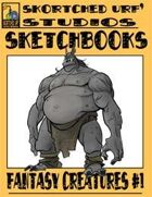 Skortched Urf' Studios Sketchbook: Fantasy Creatures #1