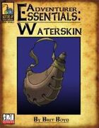 Adventurer Essentials: Waterskin