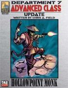 Dept. 7 Adv. Class Update: Hollowpoint Monk