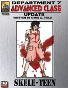 Dept. 7 Adv. Class Update: Skele-Teen
