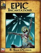 Epic Incantations