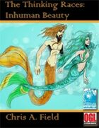 Thinking Races: Inhuman Beauty