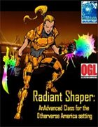 The Liberty Shaper Radiant Advanced Class
