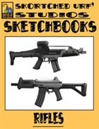 Skortched Urf' Studios Sketchbook: Rifles