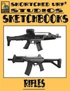 Skortched Urf' Studios Sketchbook: Rifles