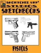 Skortched Urf' Studios Sketchbook: Pistols