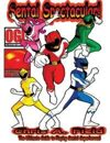 Sentai Spectacular! The Ultimate Guide to Playing Sentai Superheroes!