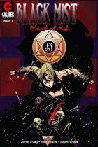 Black Mist: Blood of Kali #1