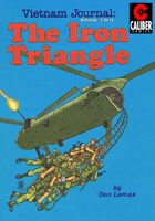 Vietnam Journal - Volume 2: The Iron Triangle (Graphic Novel)