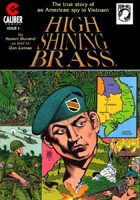 High Shining Brass: Vietnam Journal #1