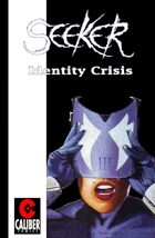 Seeker: Identity Crisis (Graphic Novel)