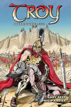 Troy: An Empire in Siege (Graphic Novel)