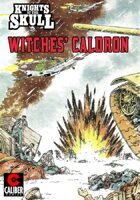 Knights of the Skull: Witches Caldron