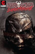 Deadworld - Slaughterhouse #1
