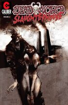 Deadworld - Slaughterhouse #2