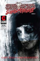 Deadworld - Slaughterhouse #3