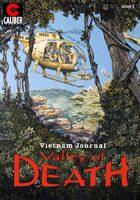 Vietnam Journal: Valley of Death #3