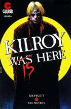Kilroy Is Here #0
