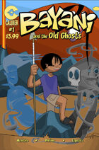 Bayani #1: Bayani and the Old Ghosts