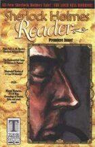 Sherlock Holmes Reader: Vol. 1 Issue 1