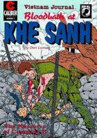 Vietnam Journal: Blood Bath at Khe Sanh #1